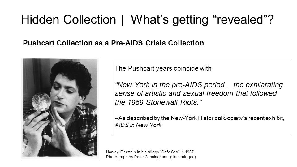 Pushcart Collection as a Pre-AIDS Crisis Collection Hidden Collection | What's getting revealed .