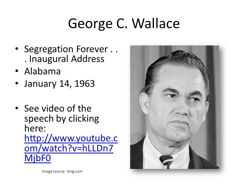George C. Wallace Segregation Forever...