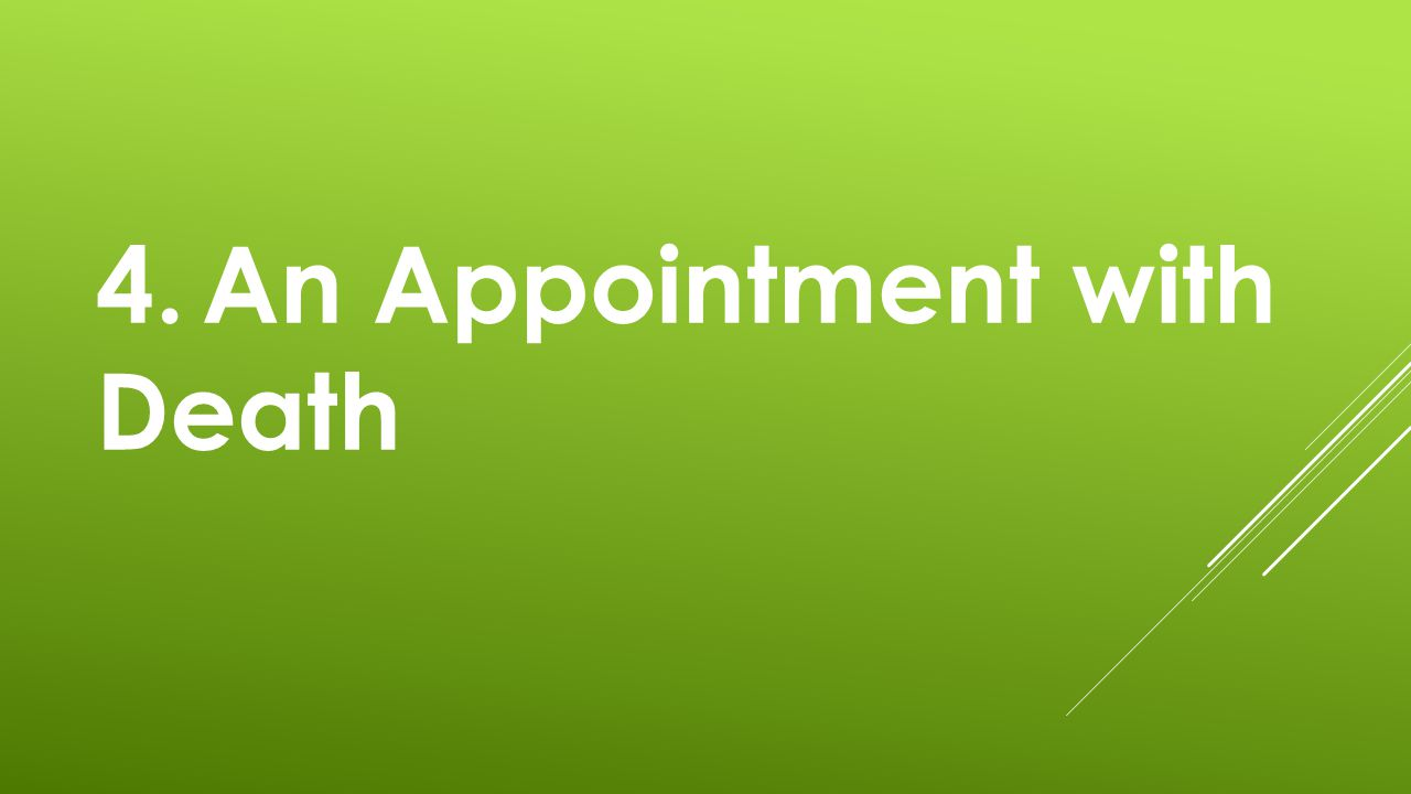 4.An Appointment with Death