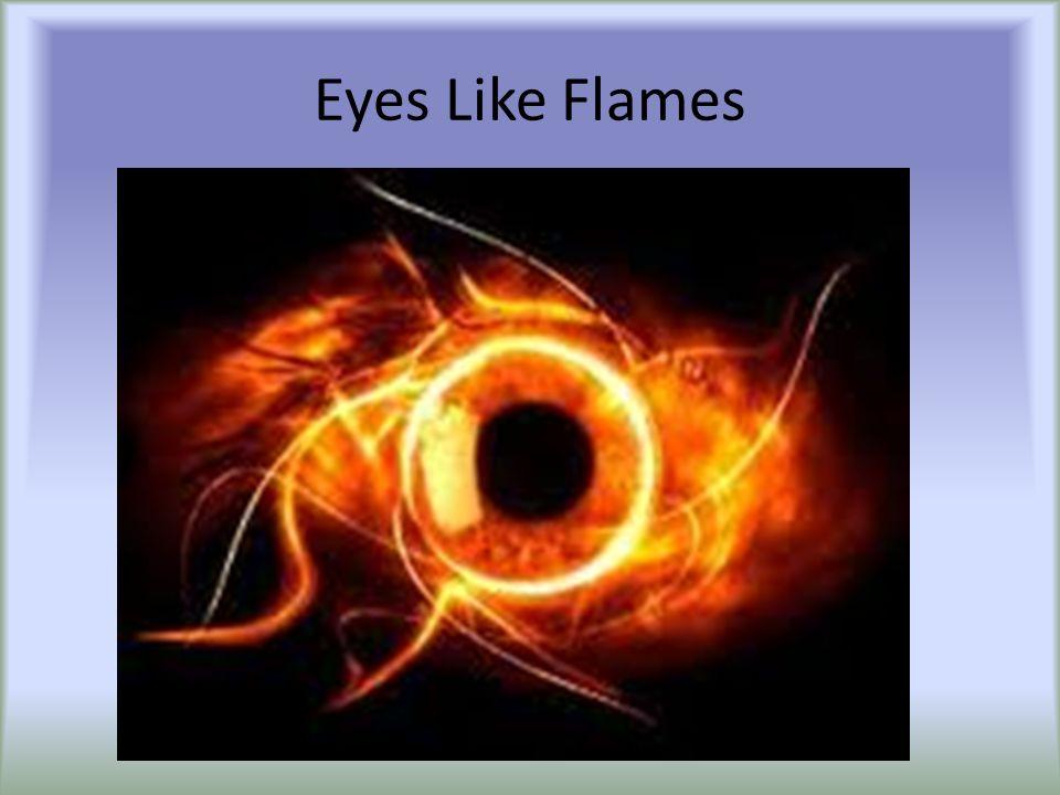 Eyes Like Flames