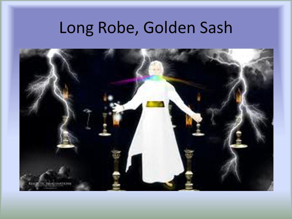 Long Robe, Golden Sash