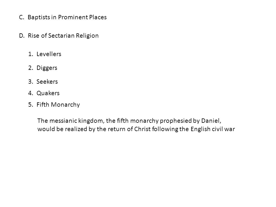 C. Baptists in Prominent Places D. Rise of Sectarian Religion 1.