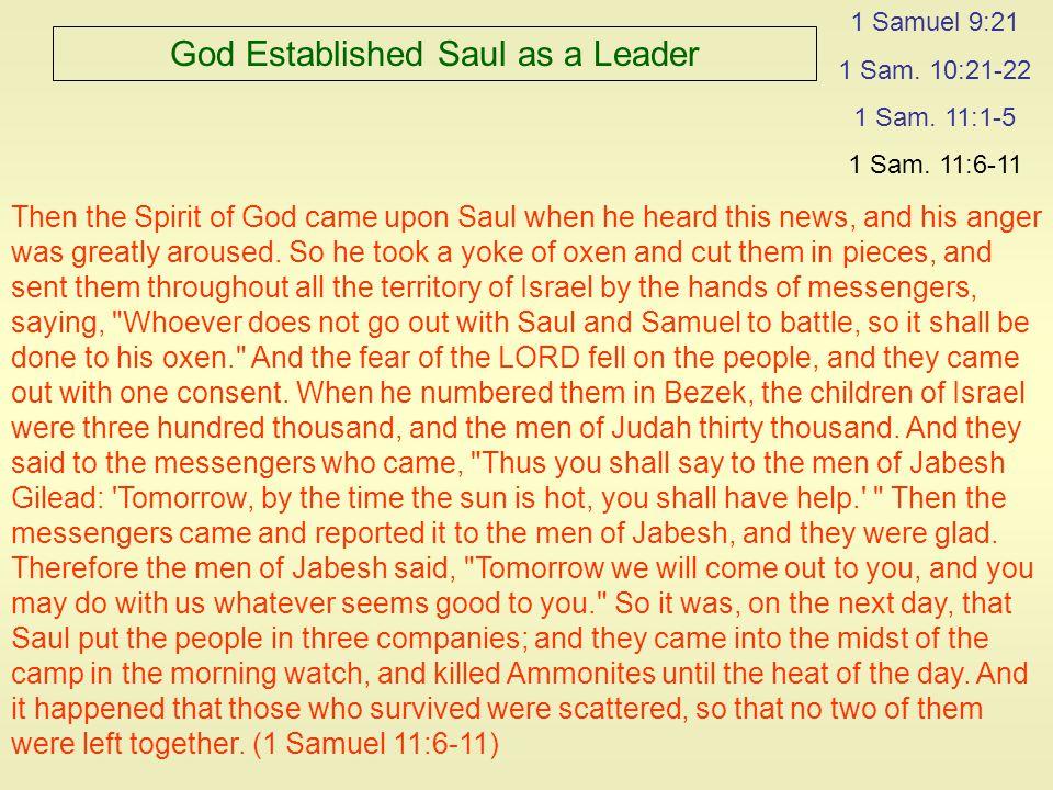 God Established Saul as a Leader 1 Samuel 9:21 1 Sam.