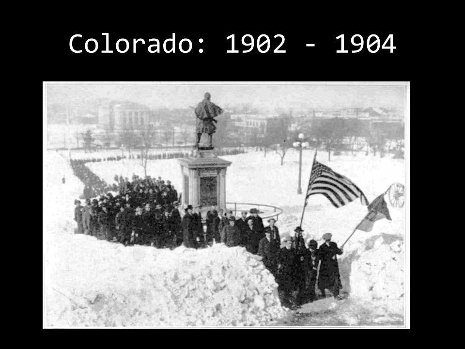 Colorado: 1902 - 1904
