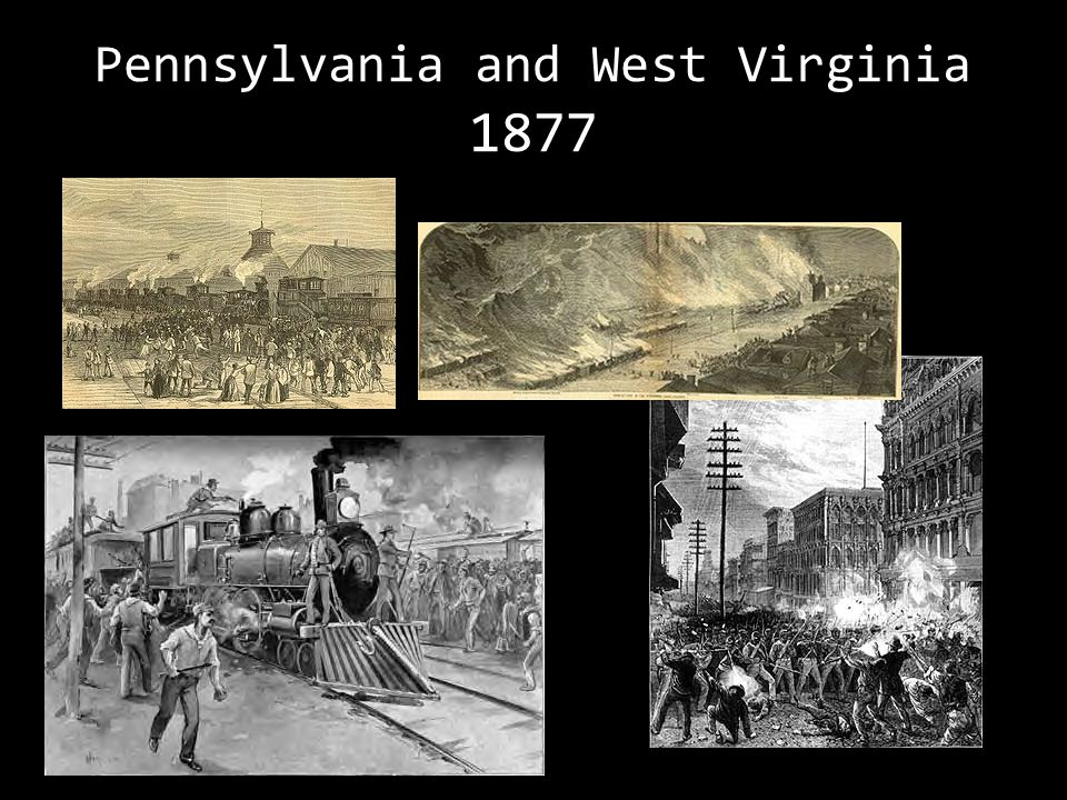 Pennsylvania and West Virginia 1877