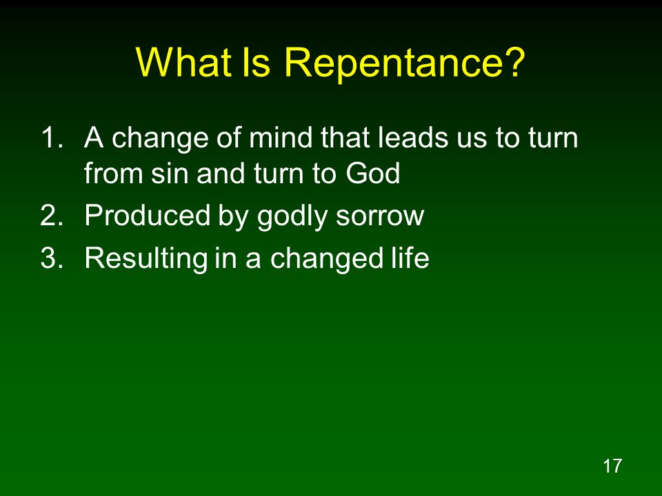 17 What Is Repentance.