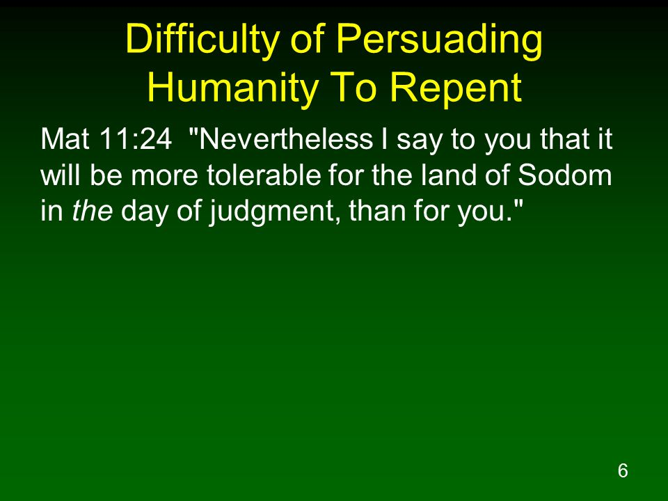 7 Importance of Repentance Repentance demanded to become a Christian Repentance also demanded to continue faithful as a Christian