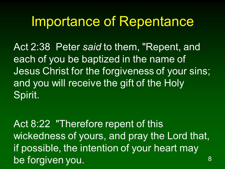19 Example of Repentance Mat 21:31 Which of the two did the will of his father? They *said, The first. Jesus *said to them, Truly I say to you that the tax collectors and prostitutes will get into the kingdom of God before you.