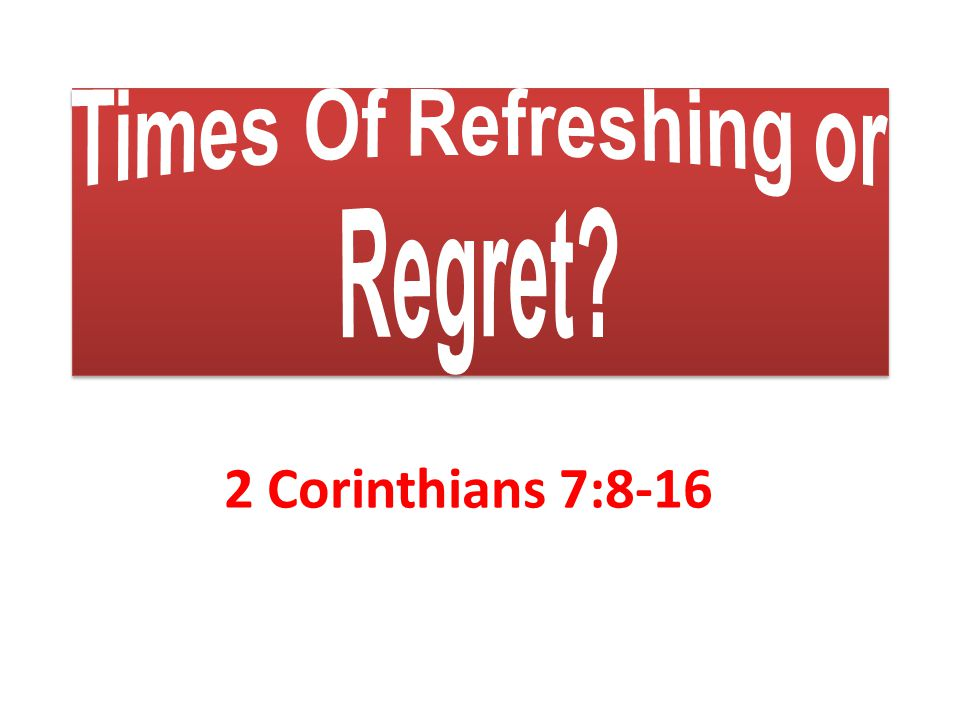2 Corinthians 7:8-16