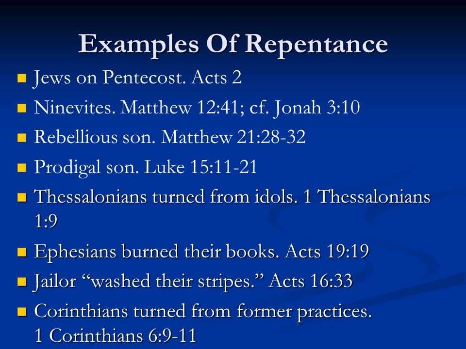 Examples Of Repentance Jews on Pentecost. Acts 2 Ninevites.