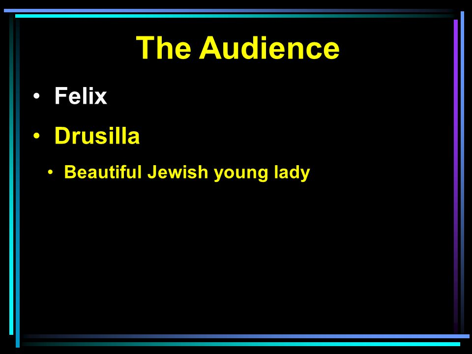 The Audience Felix Drusilla Beautiful Jewish young lady