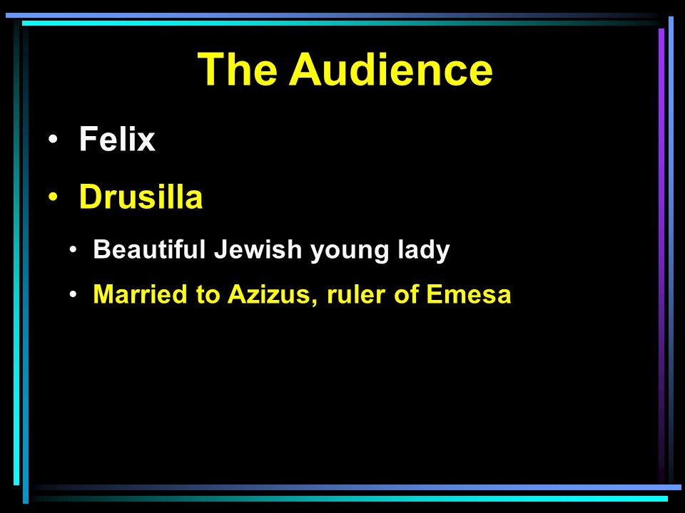 The Audience Felix Drusilla Beautiful Jewish young lady Married to Azizus, ruler of Emesa