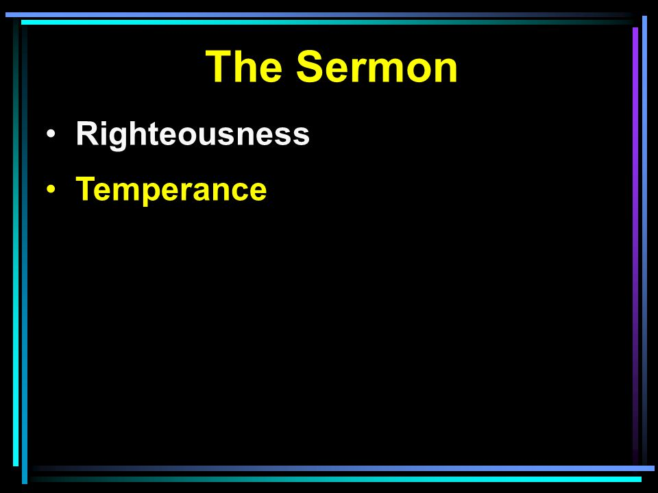 The Sermon Righteousness Temperance