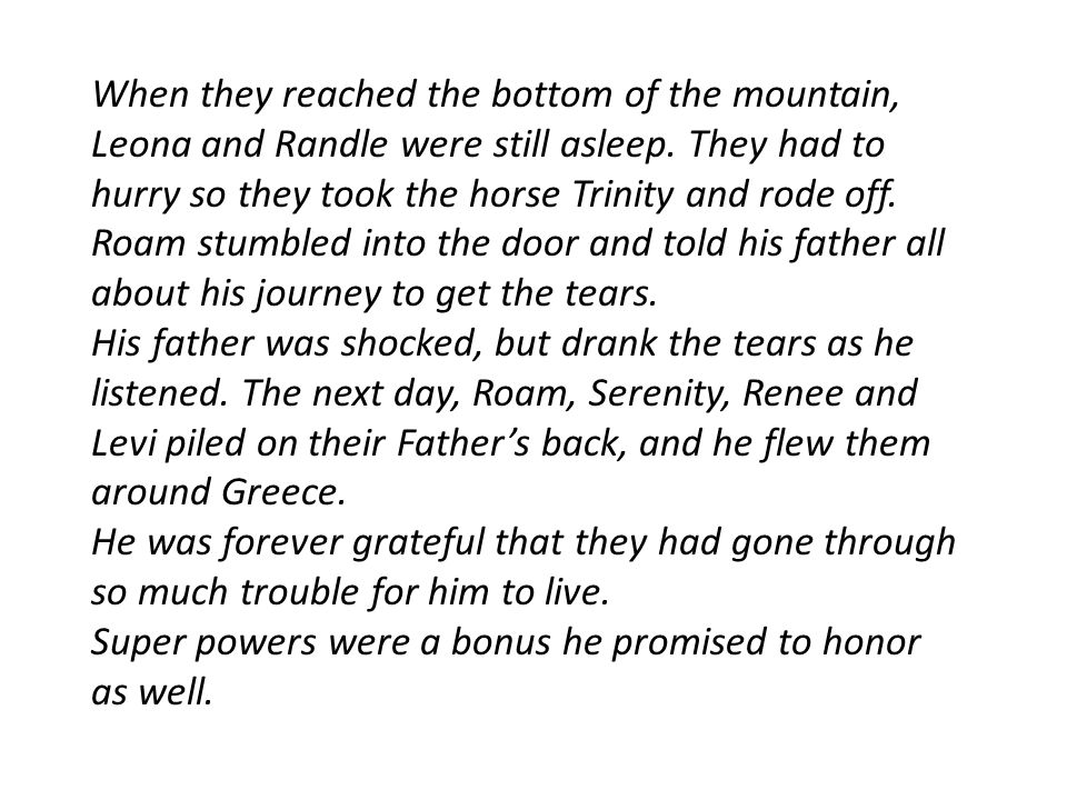 When they reached the bottom of the mountain, Leona and Randle were still asleep.