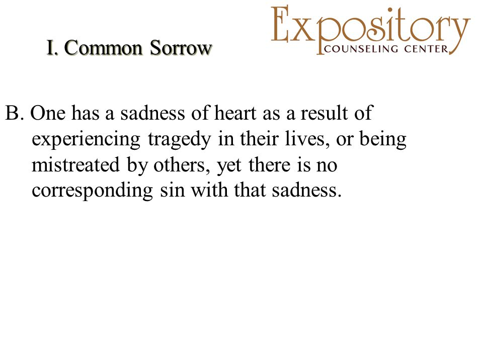 I. Common Sorrow B.