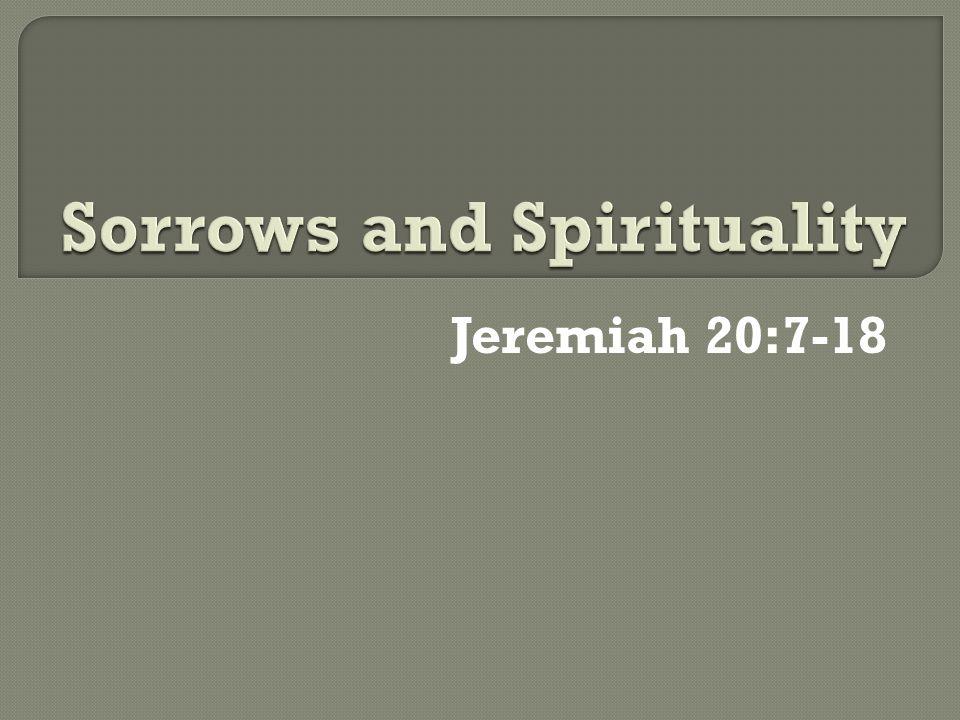 Jeremiah 20:7-18