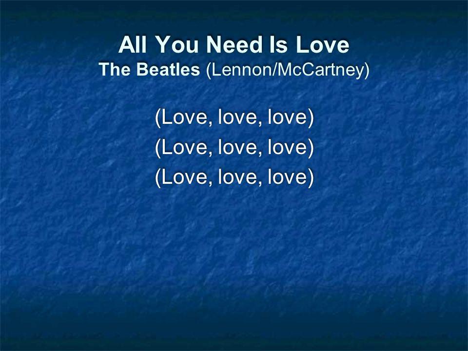 (Love, love, love)