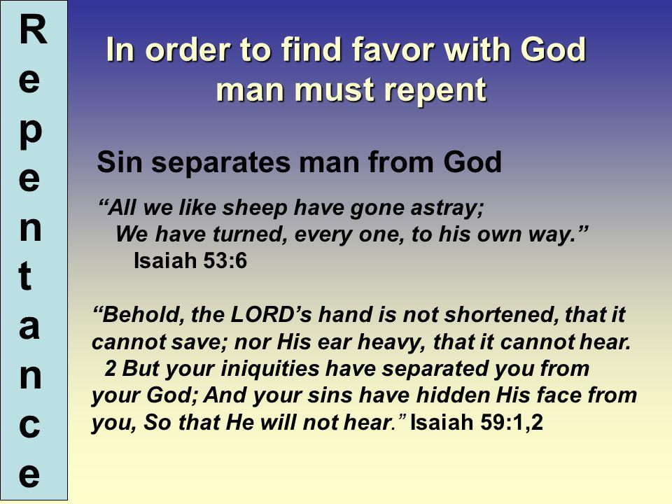 R e p e n t a n c e 1.Recognition of Sin 2. Godly Sorrow 3.