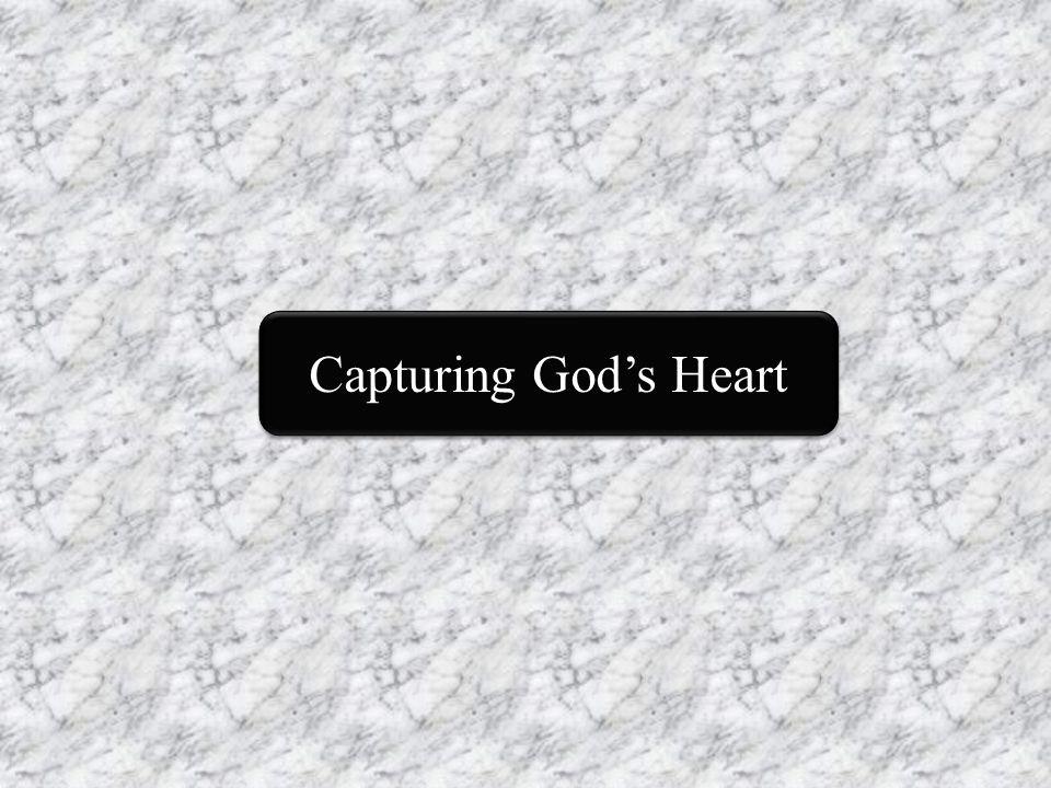 Capturing God's Heart