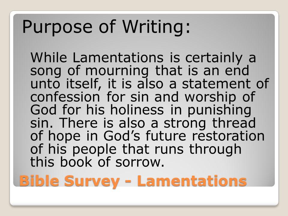 Bible Survey - Lamentations Christ in Lamentations: 1.Jerusalem 2.Jeremiah