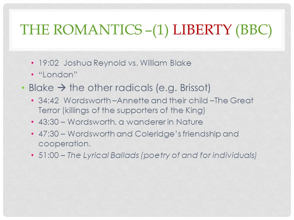 THE ROMANTICS –(1) LIBERTY (BBC) 19:02 Joshua Reynold vs.