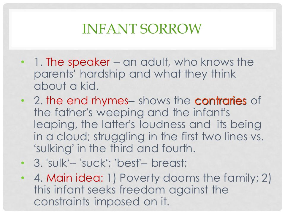INFANT SORROW 1.
