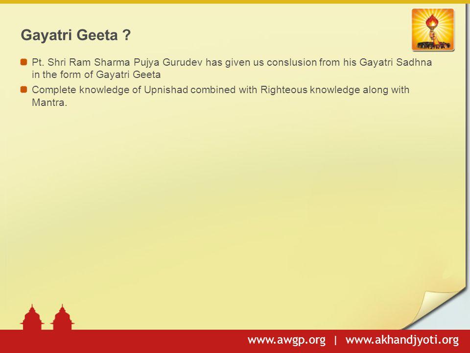 www.awgp.org | www.akhandjyoti.org Gayatri Geeta .