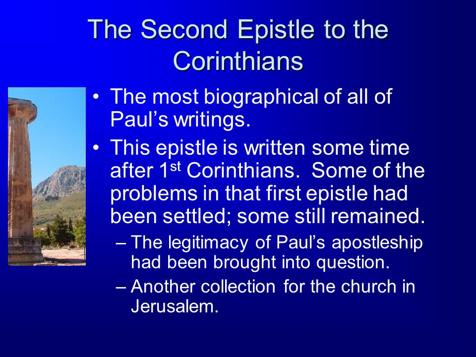 Occasions for the Epistle Paul explains why he has not returned to Corinth (1:15 – 2:4).