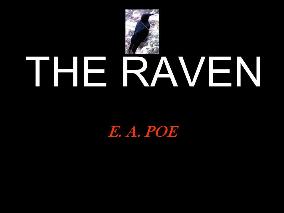 THE RAVEN E. A. POE