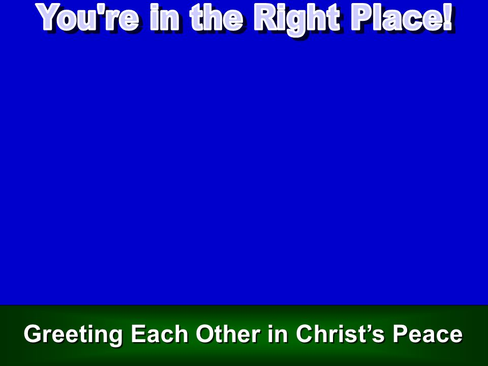 Greeting Each Other in Christ's Peace