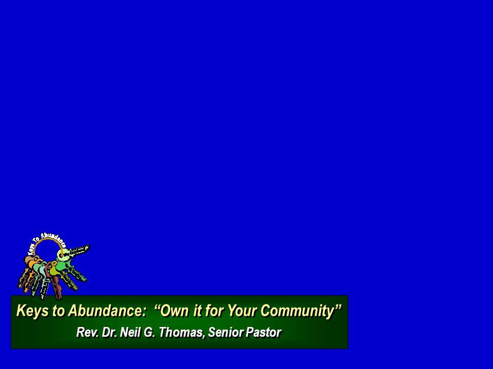 Keys to Abundance: Own it for Your Community Rev.