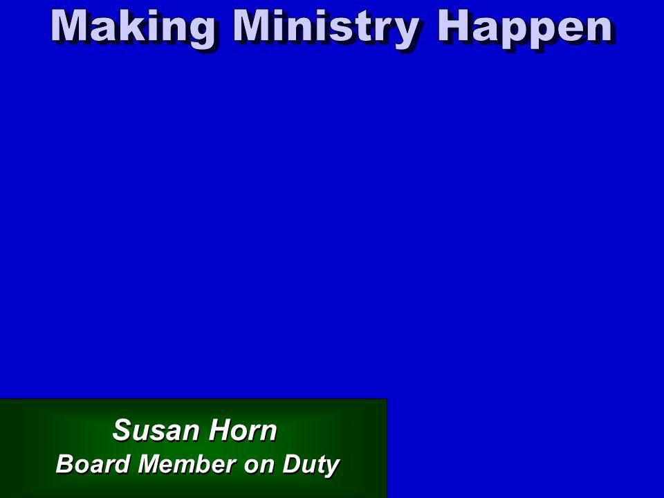 Susan Horn Board Member on Duty