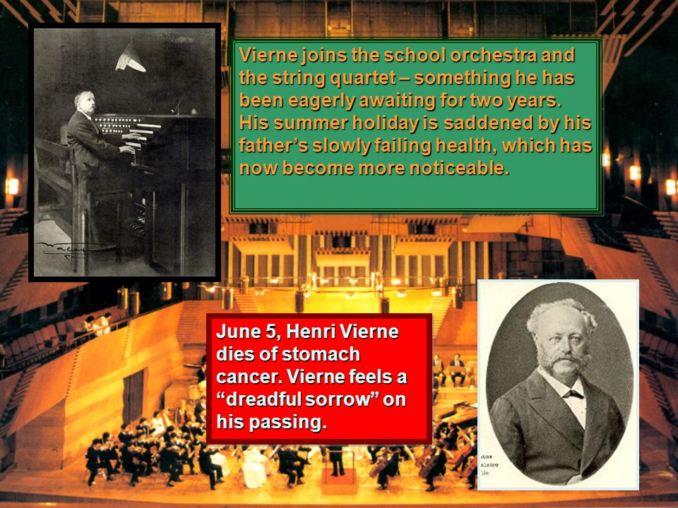 Vierne joins the school orchestra and the string quartet – something he has been eagerly awaiting for two years.