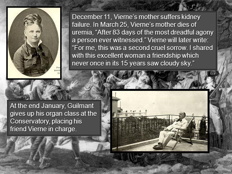 December 11, Vierne's mother suffers kidney failure.