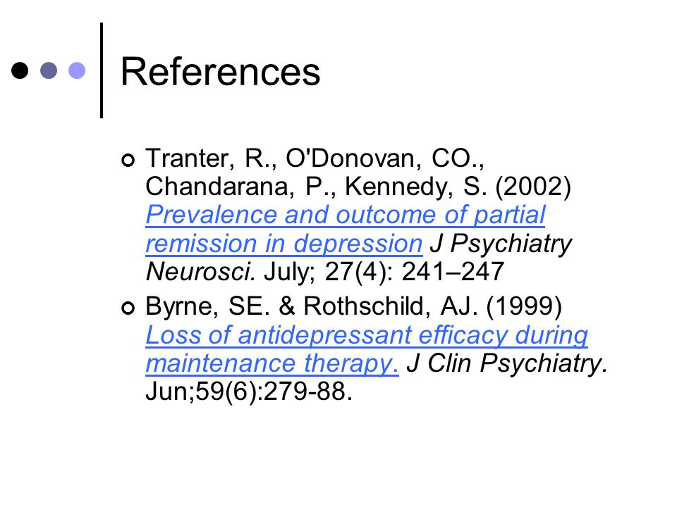 References Tranter, R., O Donovan, CO., Chandarana, P., Kennedy, S.