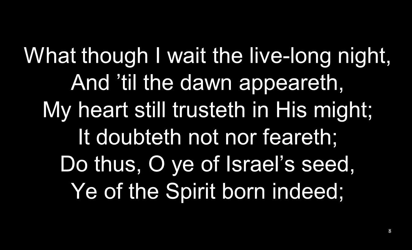 Men And wait 'til God appeareth Women (Wait 'til God appeareth) Men And wait 'til God appeareth Women (Wait 'til God appeareth) 9
