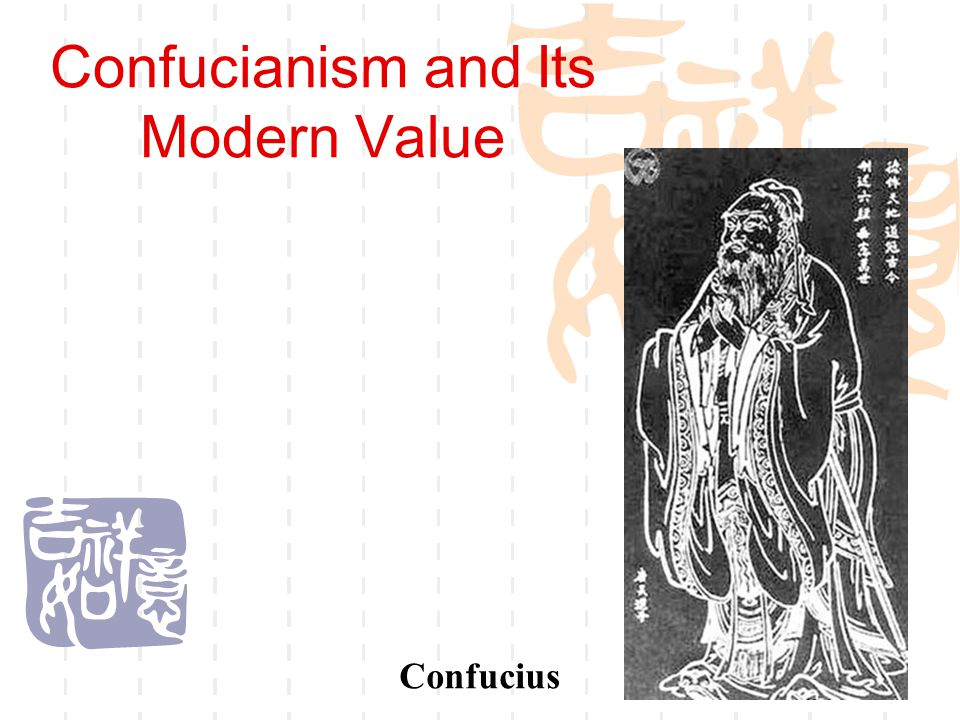 Confucianism and Its Modern Value Confucius