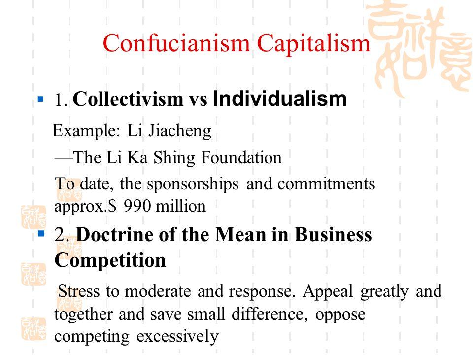 Confucianism Capitalism  1.