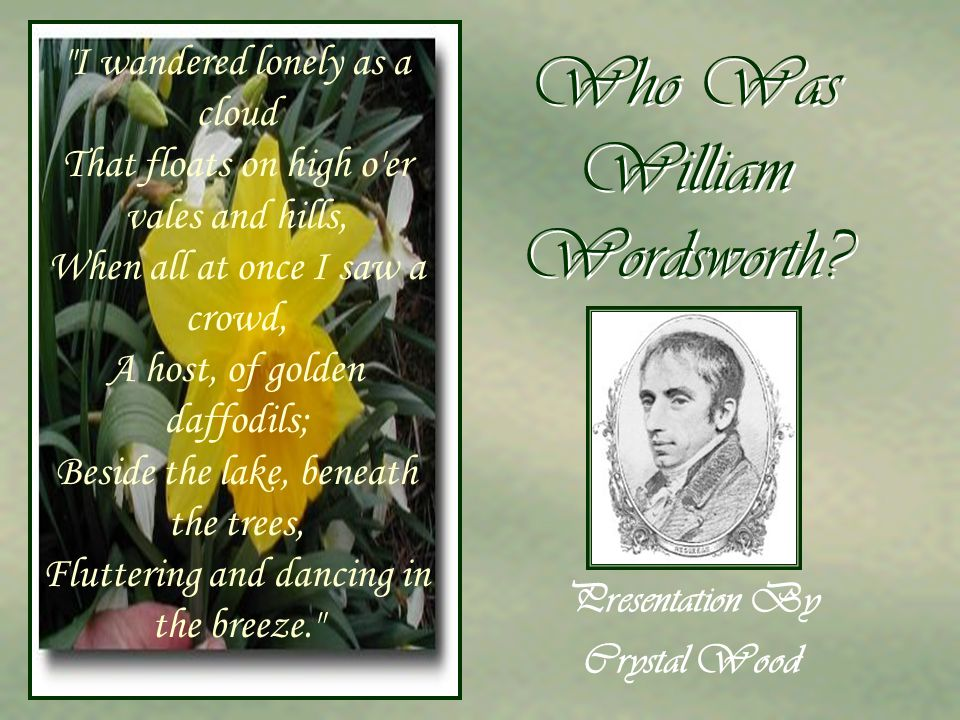 Who Was William Wordsworth.