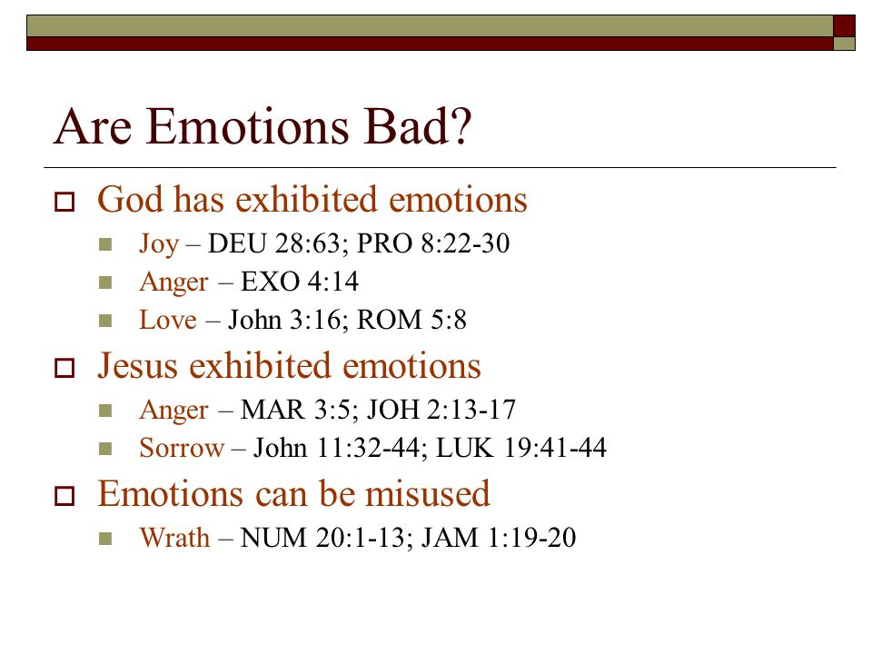 Are Emotions Bad.