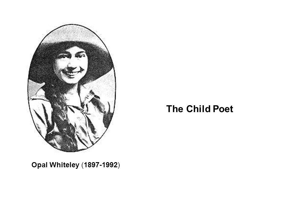 Opal Whiteley (1897-1992) The Child Poet