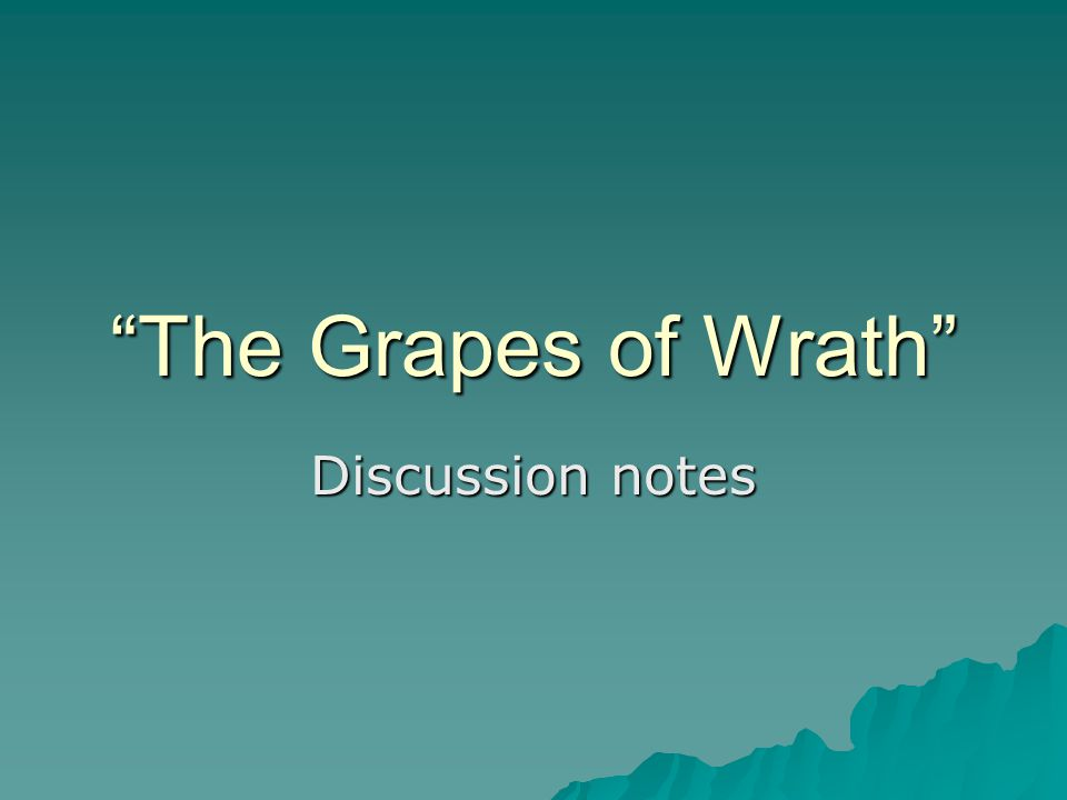 The Grapes of Wrath Discussion notes