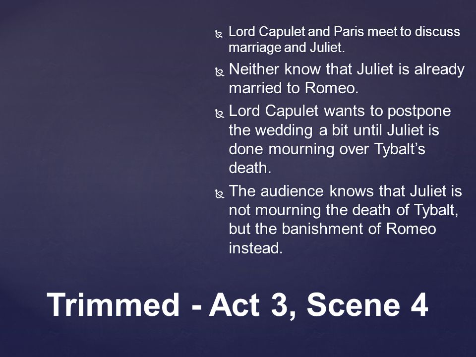  Lord Capulet and Paris meet to discuss marriage and Juliet.