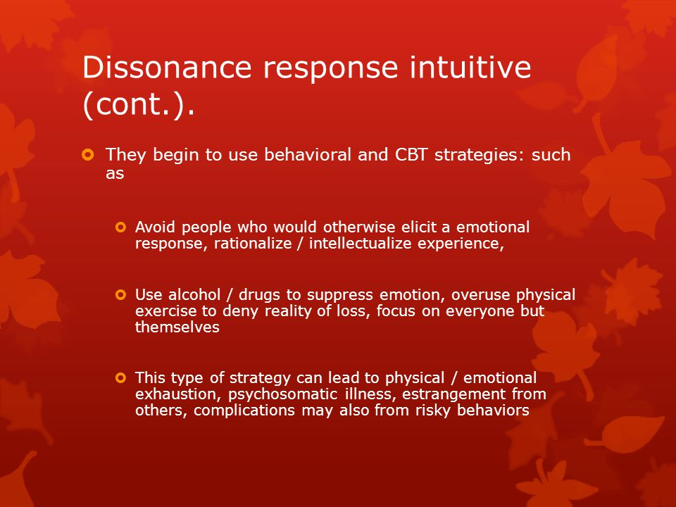 Dissonance response intuitive (cont.).