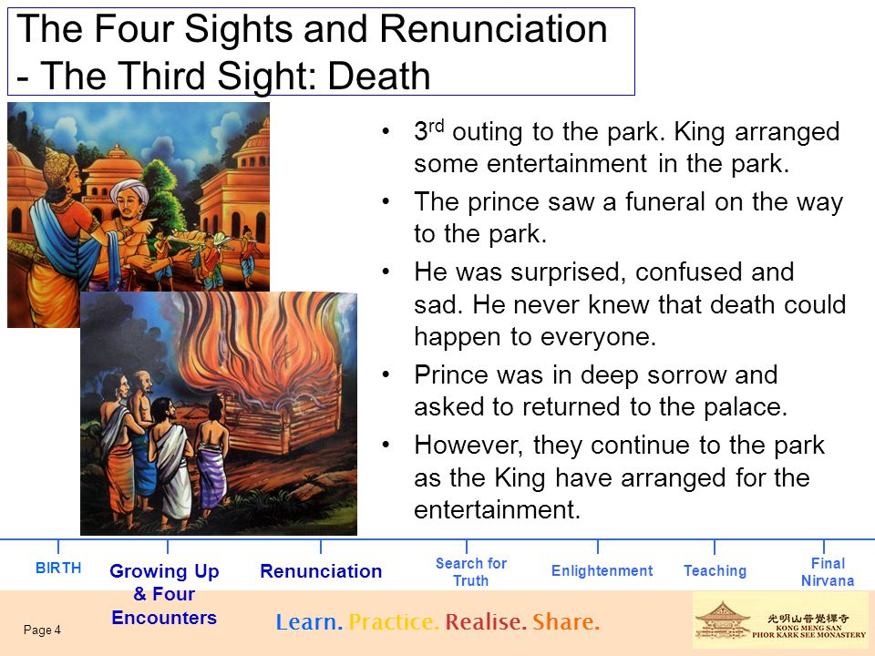 The Four Sights and Renunciation - The Fourth Sight: Renunciation The prince was not impressed with the music and dance.