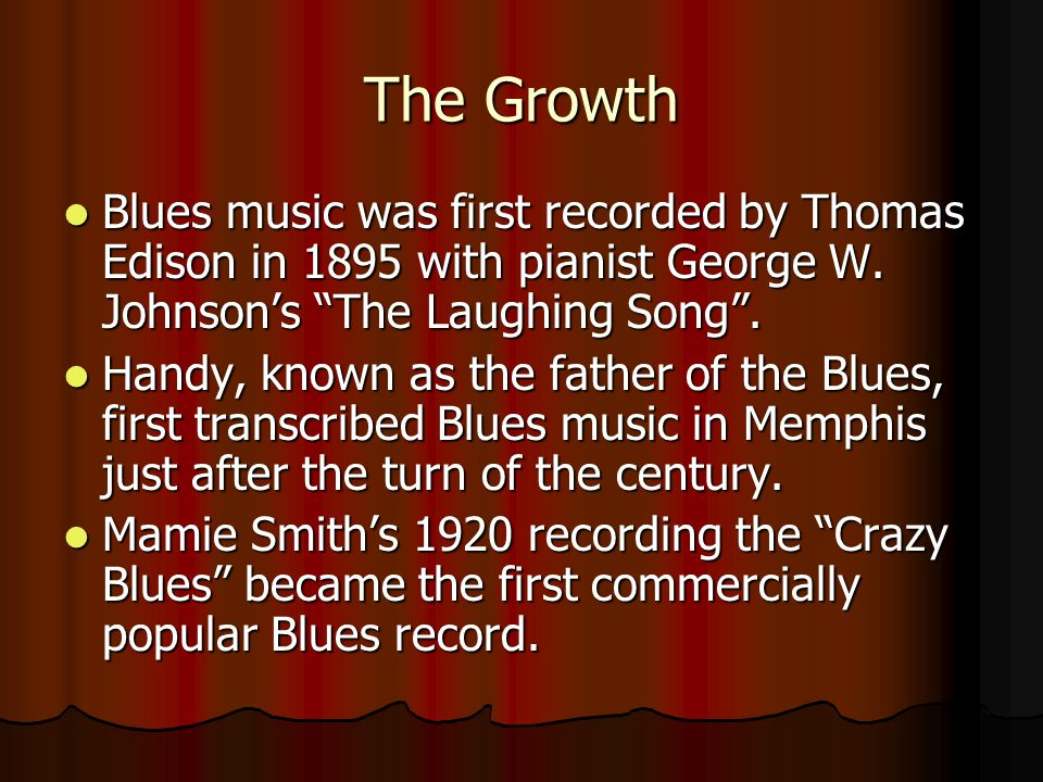 The Birth The origins of blues is not unlike the origins of life.