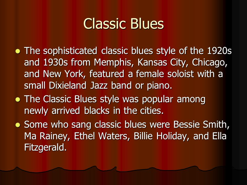 Country Blues The earliest blues recorded in the 1920's and 1930's was country blues.