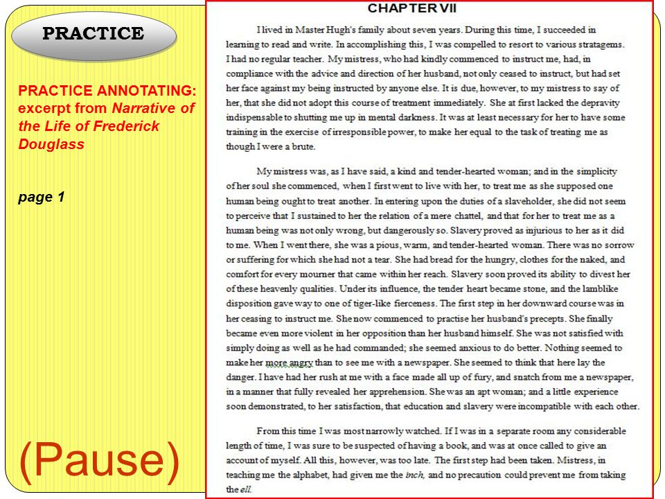 PRACTICE PRACTICE ANNOTATING: excerpt from Narrative of the Life of Frederick Douglass page 1 (Pause)