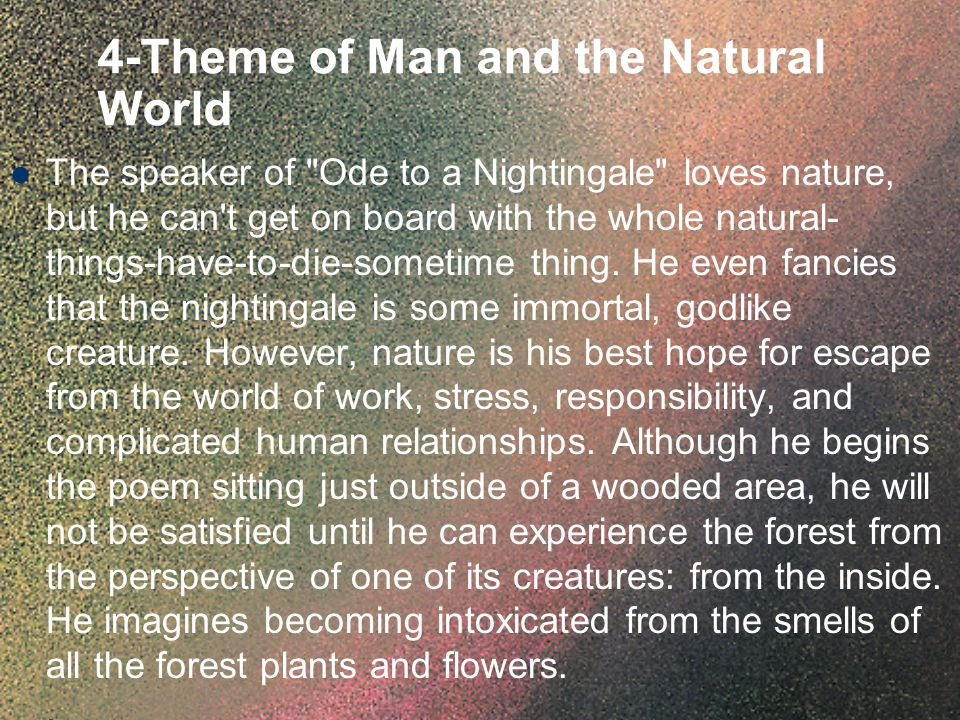 4-Theme of Man and the Natural World The speaker of
