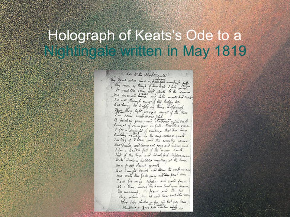 Holograph of Keats's Ode to a Nightingale written in May 1819